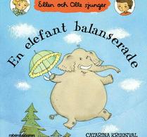 Catarina Kruusval - Visbok - En elefant balanserade