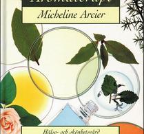 Rabén & Sjögren - Bok - Aromaterapi - Micheline Arcier